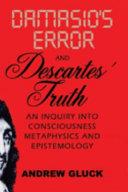 Damasio s Error and Descartes  Truth