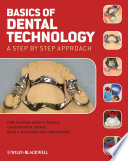 Basics Of Dental Technology : trainee dental technicians and undergraduate dental students...