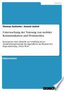 Untersuchung der Nutzung von mobiler Kommunikation und Printmedien