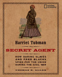 Harriet Tubman  Secret Agent