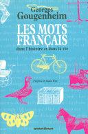 Les mots français dans l'histoire et dans la vie, tome II