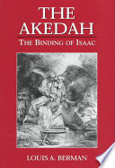 The Akedah : excites curiosity while repelling readers...