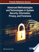 Advanced Methodologies And Technologies In System Security Information Privacy And Forensics