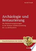 Arch  ologie und Restaurierung