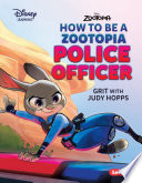 How to Be a Zootopia Police Officer