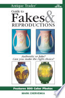 Antique Trader Guide To Fakes   Reproductions