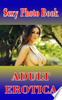 Sexy Photo Books   Adult Erotica