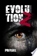 Evolution Z   Prequel