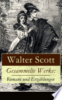 Gesammelte Werke  Romane und Erz  hlungen  25 Titel in einem Buch   Vollst  ndige deutsche Ausgaben