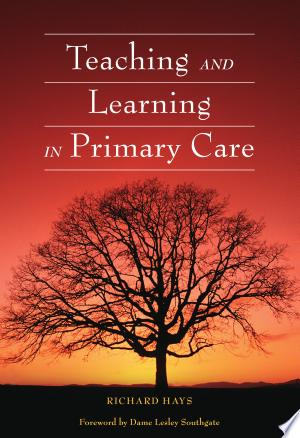 Teaching and Learning in Primary Care - ISBN:9781498799898