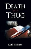 Death of a Thug