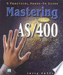 Mastering the AS 400