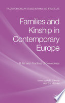 Families And Kinship In Contemporary Europe