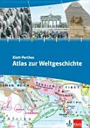 Klett-Perthes Atlas zur Weltgeschichte