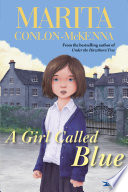 A Girl Called Blue by Marita Conlon-McKenna
