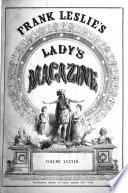 Frank Leslie's Lady's Magazine : ...