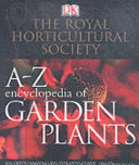 A Z Encyclopedia of Garden Plants
