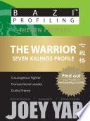 The Ten Profiles The Warrior Seven Killings Profile