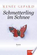 Schmetterling Im Schnee Roman