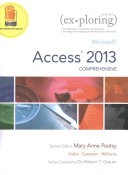 Exploring  Microsoft Access 2013  Comprehensive   Myitlab with Pearson Etext    Access Card Package