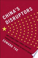 China s Disruptors
