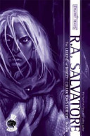The Legend of Drizzt by R. A. Salvatore