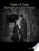 Tales of Dark Romance and Horror