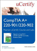 Comptia A 220 901 220 902 Cert Guide Academic Edition Pearson Ucertify Course And Ucertify Labs Student Access Card