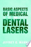 Basic Aspects of Medical and Dental Lasers