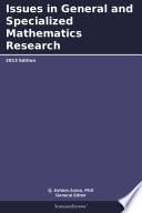 Issues in General and Specialized Mathematics Research: 2013 Edition