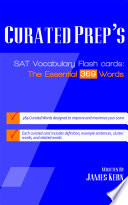 Curated Prep's SAT Vocabulary Flash Cards: The Essential 369 Words