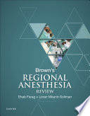 Brown s Regional Anesthesia Review