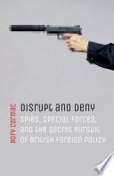 Disrupt and Deny