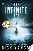 The 5th Wave: The Infinite Sea by Rick Yancey