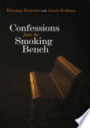 Confessions from the Smoking Bench Conversation During A Smoke Break Which Turned