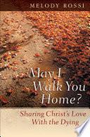 May I Walk You Home