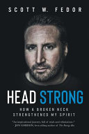 Head Strong : broke his neck, and instantly altered the...