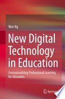 New Digital Technology in Education