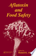 Aflatoxin and Food Safety The World S Food Crops Resulting In Large Economic