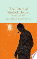 The Return Of Sherlock Holmes His Last Bow book