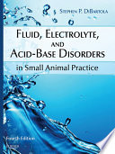 Fluid  Electrolyte  and Acid Base Disorders in Small Animal Practice   E Book