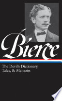 Ambrose Bierce The Devil S Dictionary Tales And Memoirs book