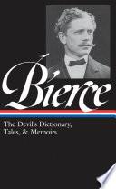 download ebook ambrose bierce: the devil's dictionary, tales, and memoirs pdf epub