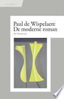 Paul de Wispelaere. De moderne roman