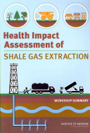 Health Impact Assessment of Shale Gas Extraction