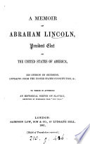 A memoir of Abraham Lincoln