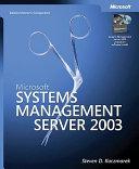 Microsoft Systems Management Server 2003 Administrator's Companion