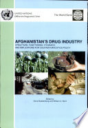 Afghanistan   s Drug Industry  Structure  Functioning  Dynamics   Implications for Counter Narcotics Policy