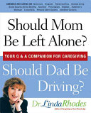 Should Mom Be Left Alone  Should Dad Be Driving