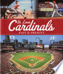 St  Louis Cardinals Past   Present